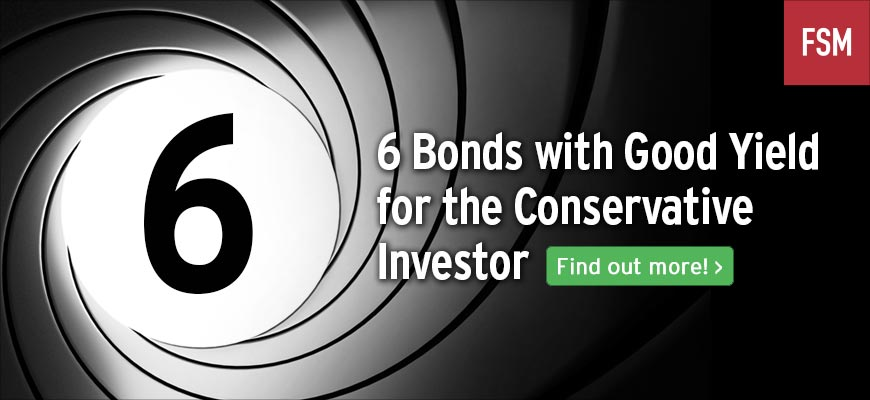 Six Bonds with Good Yield for the Conservative Investor | FSMOne